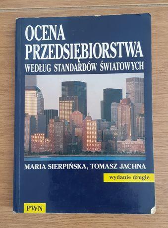 Ocena przedsiębiorstwa według standardów światowych Sierpińska Jachna