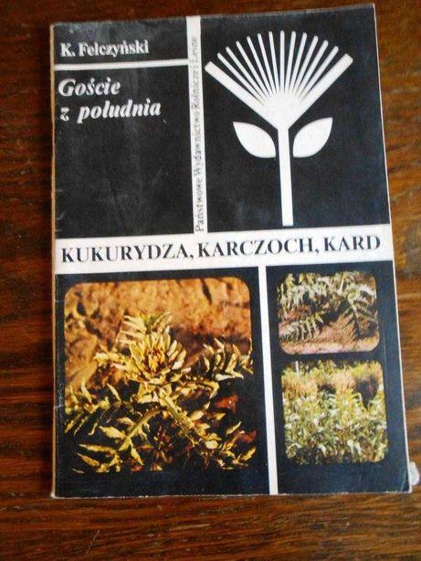 """""""Kukurydza, Karczoch, Kard"""" Kazimierz Felczyński"""