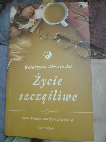 """Książka """"Życie szczęśliwe"""" Katarzyna Błeszczyńska"""