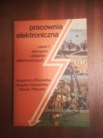 Pracownia Elektroniczna cz.1 i 2 A.Chwaleba, B.Moeschke, M.Pilawski