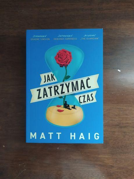 Matt Haig - Jak zatrzymać czas
