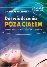 Doświadczenia poza ciałem Autor: Nicholls Graham
