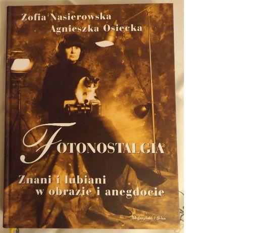 Fotonostalgia - Znani i lubiani w obrazie i anegdocie