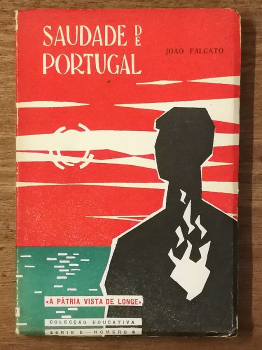 saudade de portugal, joão falcato, colecção educativa Estrela - imagem 1