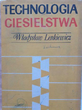 Technologia ciesielstwa Władysław Lenkiewicz książka