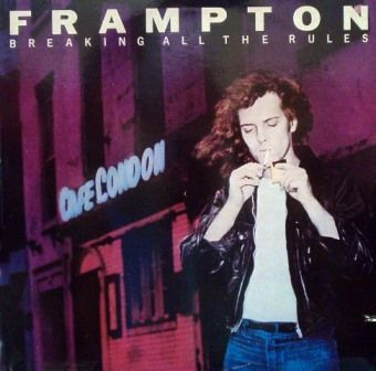 PETER FRAMPTON - Breaking All The Rules '81 + Where I Should Be '79