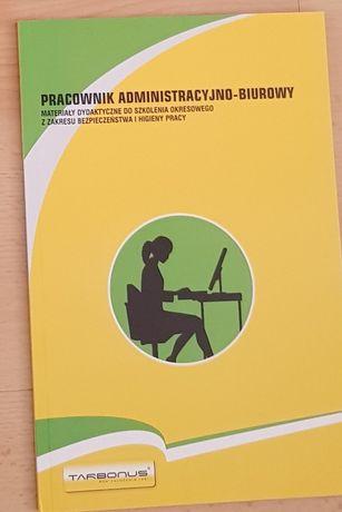 Pracownik administracyjno-biurowy, Tarbonus, BHP, PPOŻ, prawo pracy