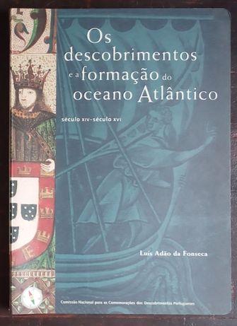 os descobrimentos e a formação do oceano atlântico / luís Fonseca