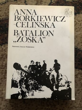 """Anna Borkiewicz-Celińska - Batalion ,, ZOŚKA """""""