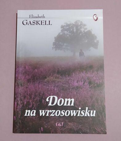 Dom na wrzosowisku - Elizabeth Gaskell