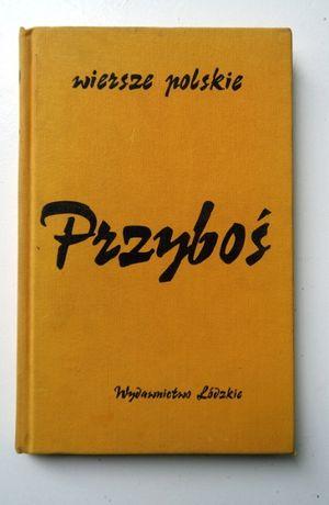 Julian Przyboś, Wiersze Polskie, Wybór poezji, rozbłysk znaczeń