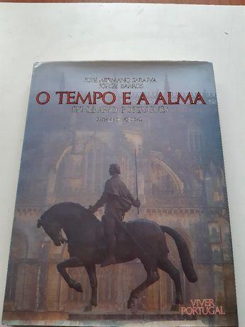 O tempo e a alma itinerário português José Hermano Saraiva