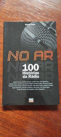 """""""No ar: 100 Histórias da Rádio"""" - Marcos Pinto - INCLUI PORTES"""