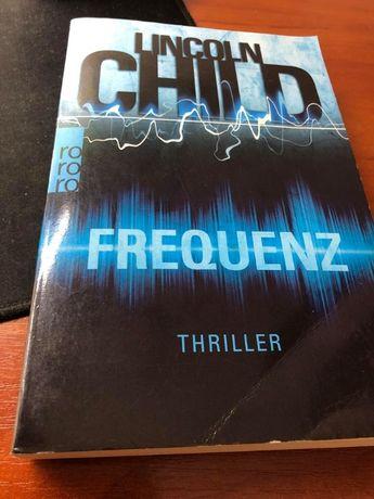 Frequenz (Ein Fall für Jeremy Logan 4) (Deutsch) Lincoln Child
