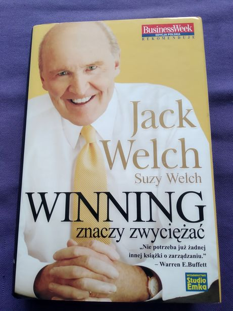 Winning znaczy zwyciężać - Jack Welch, Suzy Welch.