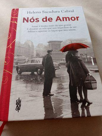 """Livro """"Nós de Amor"""" de Helena Sacadura Cabral"""