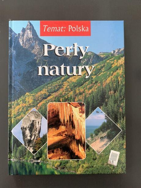 Perły natury : Polska