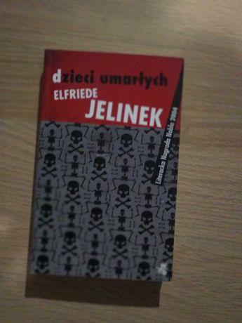 Elfriede Jelinek - Dzieci umarłych