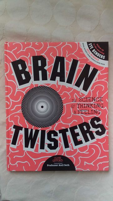 Книга Brain Twisters: The Science of Thinking and Feeling