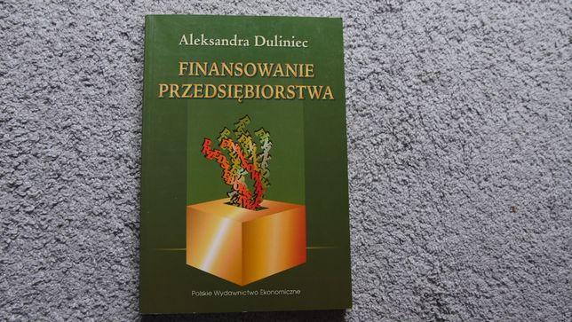 """""""Finansowanie przedsiębiorstwa"""" - A.Duliniec"""