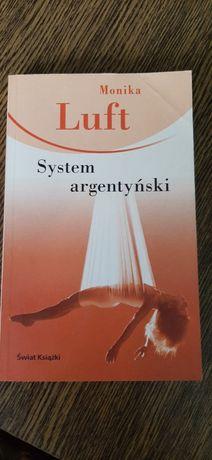 """Książka """"System argentyński """""""