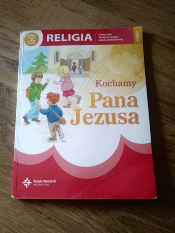 Kochamy Pana Jezusa. Podręcznik do religi dla klasa 2