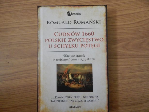 Cudnów 1660. Polskie zwycięstwo u schyłku potęgi