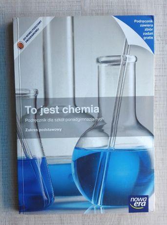 To jest chemia. Nowa Era. Zakres podstawowy - dla ponadgimnazjalnych