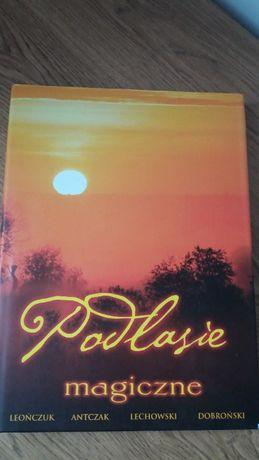 """Książka album """"Podlasie magiczne"""""""