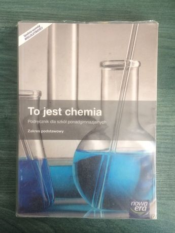 To jest chemia zakres podstawowy - podrecznik dla liceum