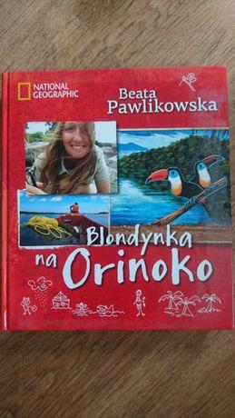 Blondynka na Orinoko, Beata Pawlikowska. Nowa!