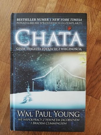 Wm. Paul Young - Chata