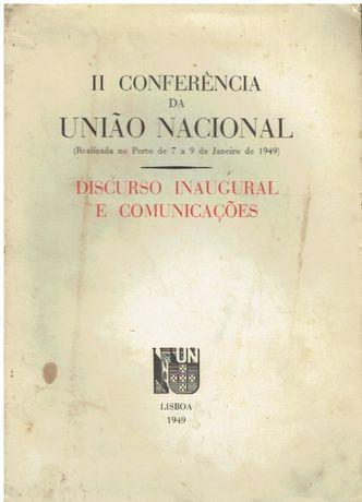 8055 II Conferência da União Nacional : Discurso inaugural e comunica