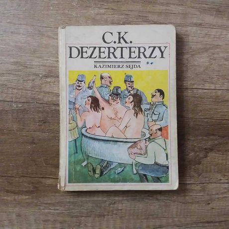 C.K. Dezerterzy - Kazimierz Sejda