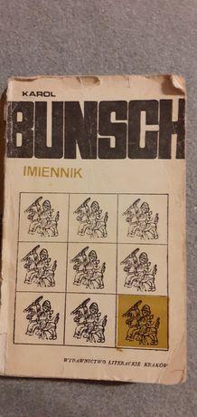 Karol Bunsch Imiennik cz1 i 2.
