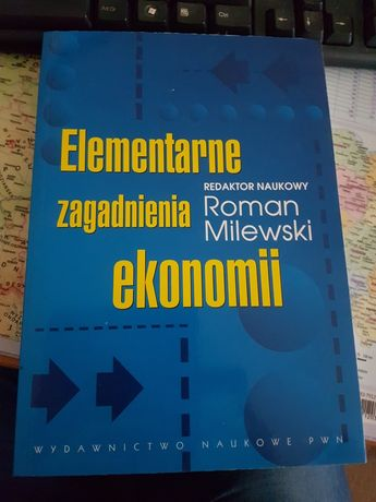 Elementarne zagadnienia ekonomii R. Milewski