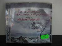 Piosenki Bułata Okudżawy i Wysockiego Michael Fedoroff CD