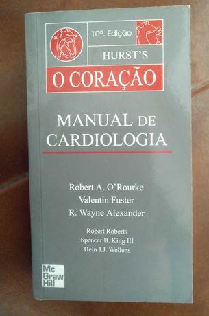Hurst's O Coração - Manual de Cardiologia / Várias edições