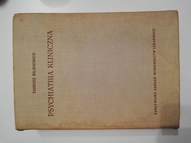 Psychiatria kliniczna - Bilikiewicz 1960