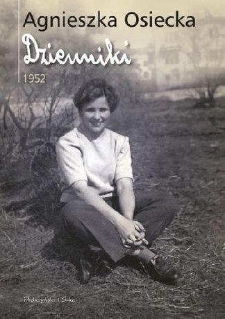 Agnieszka Osiecka Dzienniki 1952