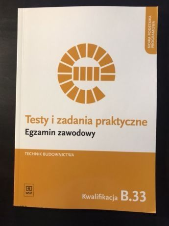 Testy i zadania egzaminacyjne b.33