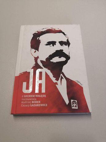 Ja. Rozmowa z Lechem Wałęsą.