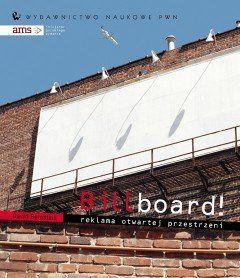 Billboard! Reklama otwartej przestrzeni