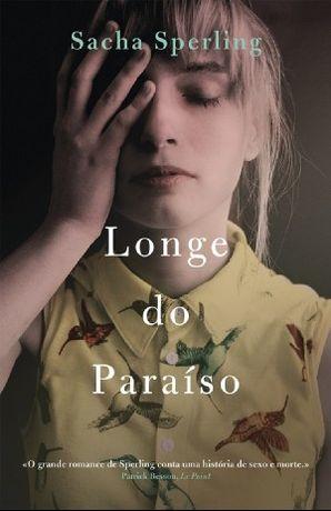 Longe do Paraíso - de Sacha Sperling - NOVO - Baratíssimo