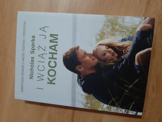 Nicholas Sparks I wciąż ją kocham
