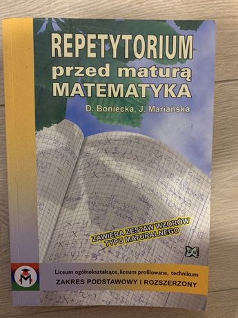 Repetytorium przez maturą MATEMATYKA D.Boniecka, J. Mariańska
