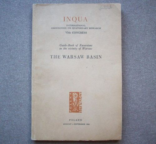 The Warsaw Basin/Niecka Warszawska, guide/przewodnik, INQUA 1961.