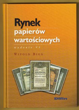 Rynek papierów wartościowych - Witold Bień - 2004