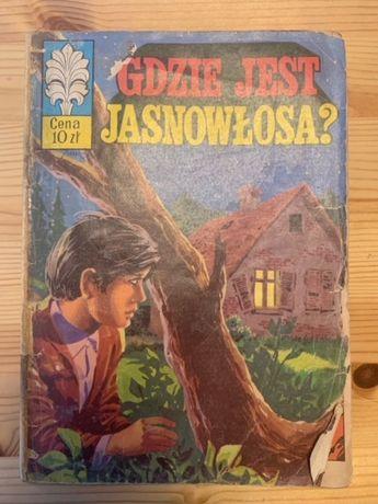 Kapitan Żbik Gdzie Jest Jasnowłosa? wydanie I rok 1975