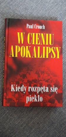 W cieniu apokalipsy- P. Crouch